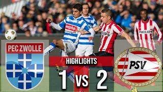 PEC Zwolle Vs PSV 1-2 Goals & Highlights 2018