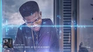 Mulekefye   Feat Daev (Prod By Sir Lex & Ronny)