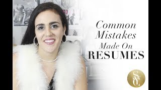 Common Mistakes On Resumes | Resume Tips 2017