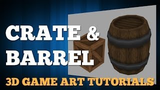 03 Crate And Barrel - 3D Dungeon Tutorial Series