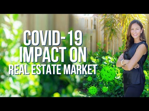 Wondering how COVID-19 is going to impact the real estate market?