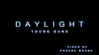 Daylight Young Guns AS Music Video