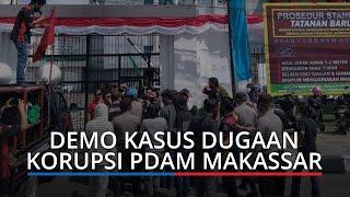 Demo Kasus Dugaan Korupsi PDAM Makassar di Depan Kantor Kejati Ricuh