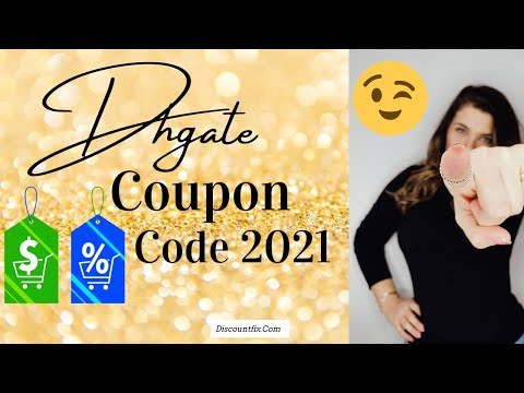 , title : 'Dhgate Coupon Code 2021 👉 Dhgate Coupon Code 2021 Online Order Popular Video'