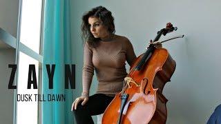 ZAYN - Dusk Till Dawn (Cello Cover By Vesislava)