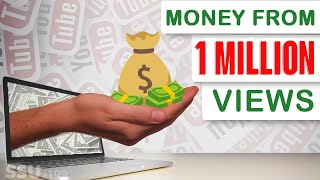 How Much YouTube Pays You For 1 Million Views In 2020