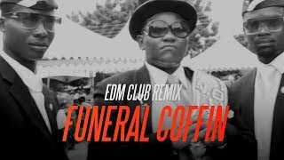 Astronomia (Famous Funeral Coffin Dance Song) EDM Club