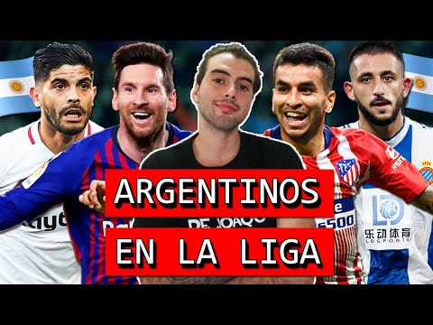 Los argentinos de LaLiga, por LasCronicasDeJoaqo
