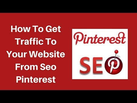 How to get traffic to your website from seo pinterest