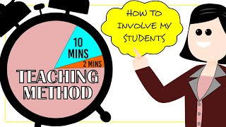Instructional Strategies -- The Ten Plus Two Teaching Method