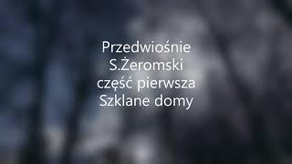 Przedwiośnie- S.Żeromski część pierwsza Szklane domy audiobook