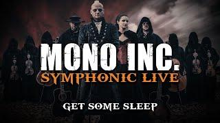 MONO INC.   Get Some Sleep (Symphonic Live)