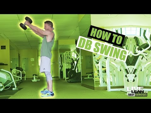 How To Do A DUMBBELL SWING   Exercise Demonstration Video and Guide