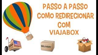 Viajabox Como Redirecionar Para O Brasil - Dicas Para Não Ser Taxado