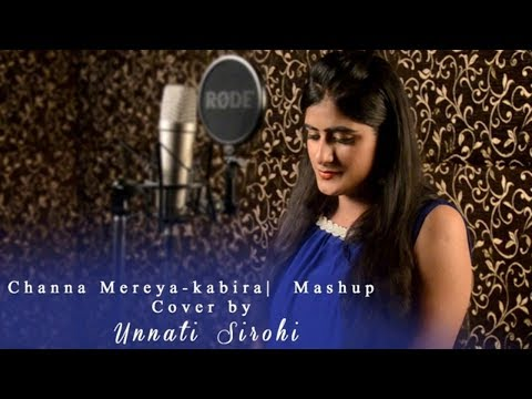 Channa Mereya - Ae Dil Hai Mushkil | Kabira | unnati sirohi |female cover