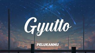 Mosawo - Gyutto ( ぎゅっと ) || Lyric & Terjemahan