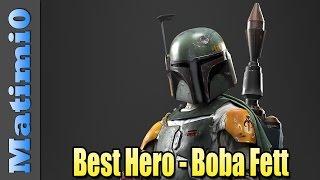 Boba Fett - Best Hero in Star Wars Battlefront