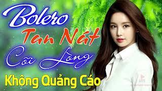 80-bai-nhac-vang-bolero-xua-nhe-nhang-100-khong-quang-cao-no-tinh-kiep-sau-xin-tra-cho-anh-nuc-no