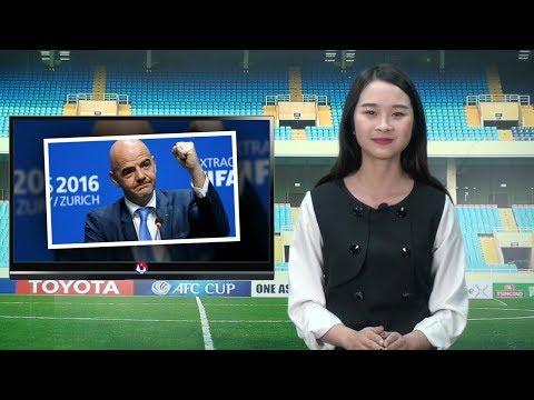 VFF NEWS SỐ 108 | Chủ tịch FIFA Gianni Infantino sẽ đến thăm Việt Nam