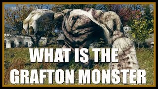 Fallout 76: The Grafton Monster