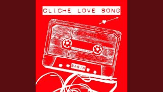 Cliche Love Song (Radio Edit)