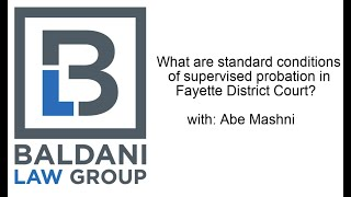 What are Standard Conditions of Supervised Probation in Fayette District Court?