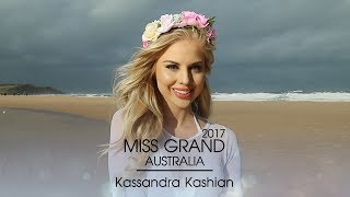 Kassandra Kashian Miss Grand Australia 2017 Introduction Video