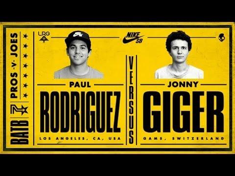 Paul Rodriguez Vs Jonny Giger: BATB7 - Round 1