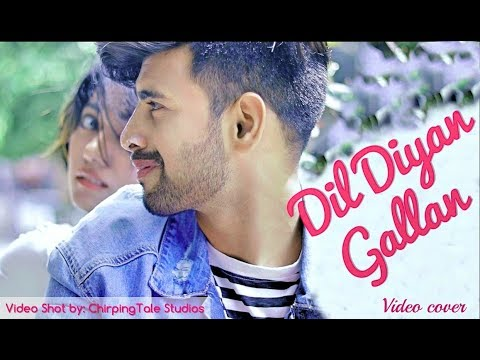 My video cover for Dil diyan gallan