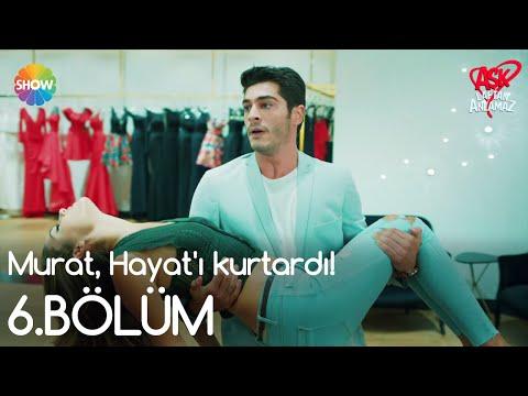 Aşk Laftan Anlamaz 6.Bölüm | Murat, Hayat'ı kurtardı!