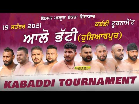 Allo Bhatti (Hoshiarpur) Kabaddi Tournament 19 Sep 2021
