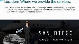 How to find the Best Limo Service San Diego, California