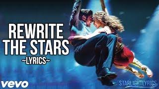 The Greatest Showman - Rewrite the Stars (Lyric Video) HD