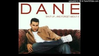 Shut Up And Forget About It - Dane Bowers