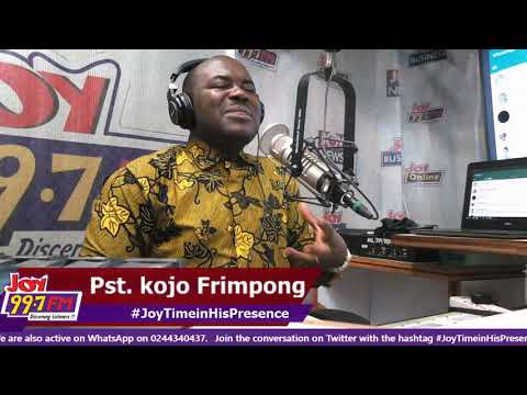 #JoyTimeInHisPresence on Joy FM (19-9-18)
