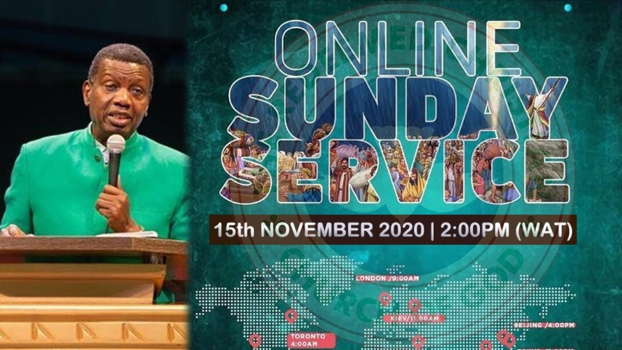 RCCG Live Sunday Service 15th November 2020 by Pastor E. A. Adeboye - Livestream