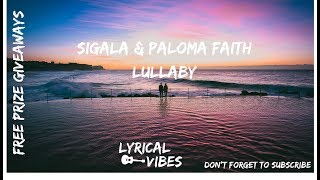 Paloma Faith Ft Sigala    Lullaby Lyric Video