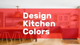 Design Kitchen Colors