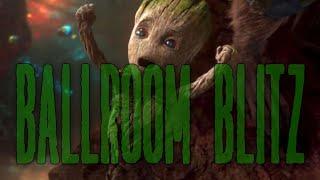 The Guardians of the Galaxy || Ballroom Blitz