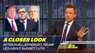 After Mueller Report, Trump Lies About Budget Cuts: A Closer Look