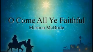 O Come All Ye Faithful with Lyrics