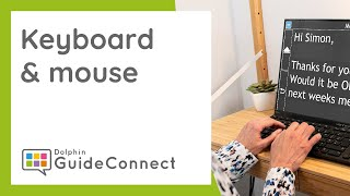 How to use GuideConnect - With the Keyboard & Mouse