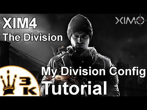 XIM4 - My The Division Config Tutorial - XIMGameplay