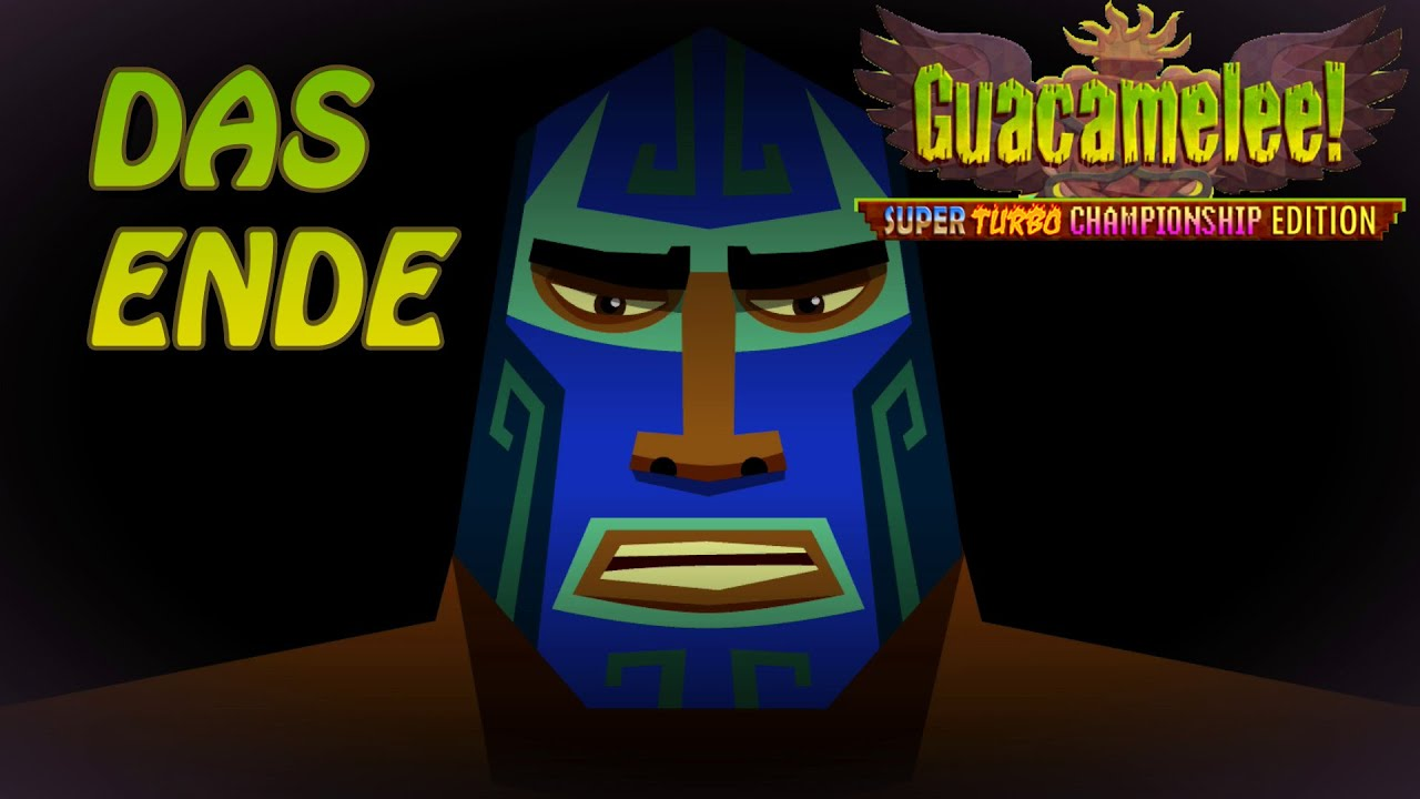 Das Ende – Let's Play: Guacamelee! (Part 12)
