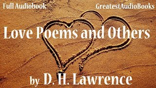 LOVE POEMS AND OTHERS by D. H. Lawrence - FULL AudioBook | Greatest AudioBooks
