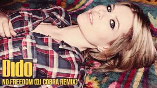 Dido - No Freedom (DJ Cobra Remix)