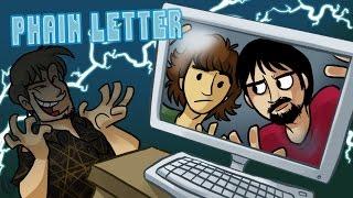 Chain Letter - Phelous