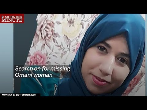 Search on for missing Omani woman