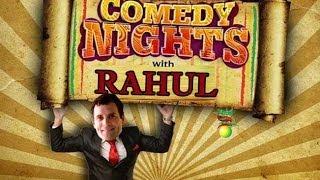 Original  Comedy Nights With Rahul Gandhi