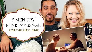 Three Straight Men Try Penis Massage for the First Time